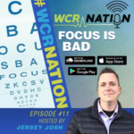 WCR Nation Episode 11 - Focus is Bad | The Window Cleaning Podcast