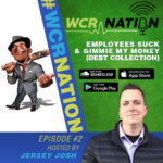 WCR Nation Episode 2 - Employees Suck + Gimme My Money! | The Window Cleaning Podcast
