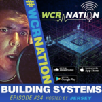 WCR Nation Episode 34 - Building Systems   The Window Cleaning Podcast