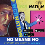 WCR Nation Episode 35 - I Said NO | The Window Cleaning Podcast