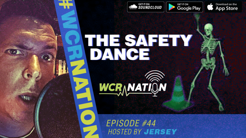 WCR Nation Episode 44 - Live Another Day