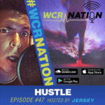 WCR Nation Episode 47 – Hustle | The Window Cleaning Podcast