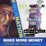 WCR Nation Episode 49 – Make More Money   The Window Cleaning Podcast