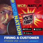 WCR Nation Episode 50 – Firing A Customer | The Window Cleaning Podcast