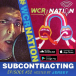 WCR Nation Episode 52 – Subcontracting | The Window Cleaning Podcast