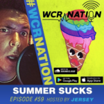 WCR Nation Episode 59 - Summer Sucks | The Window Cleaning Podcast