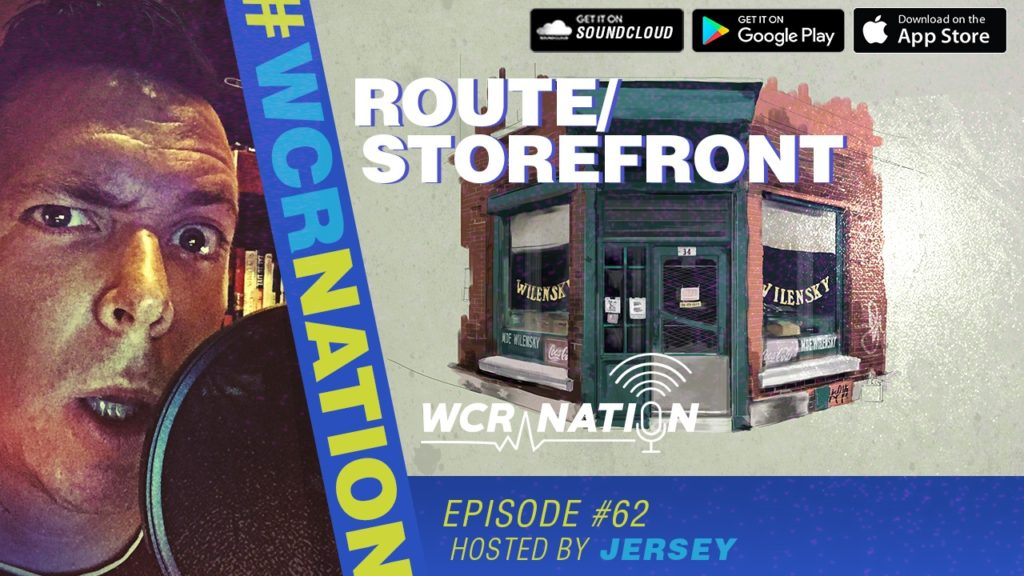WCR Nation EP 62 | Route/Storefront Work