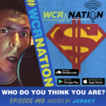 WCR Nation Episode 69 - Who Do You Think You Are | The Window Cleaning Podcast