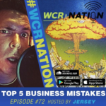 WCR Nation Episode 72 - Top 5 Business Mistakes | The Window Cleaning Podcast