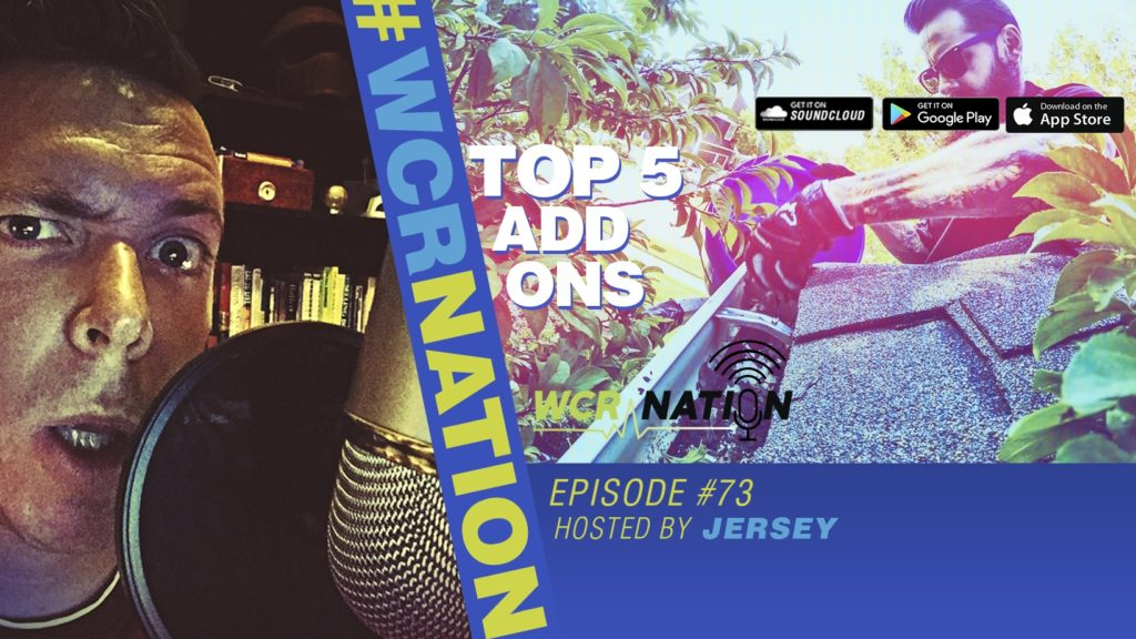 WCR Nation EP 73 | Top 5 Window Cleaning Addons
