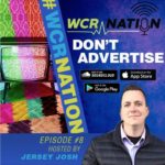 WCR Nation Episode 8 - Don't Advertise | The Window Cleaning Podcast
