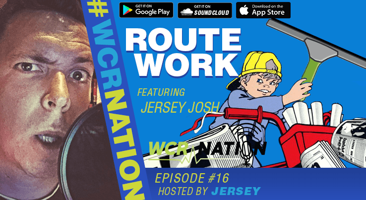 WCR Nation - Episode 16 - Route Work