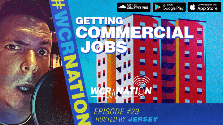 WCR Nation Episode 29 - Getting Commercial Jobs