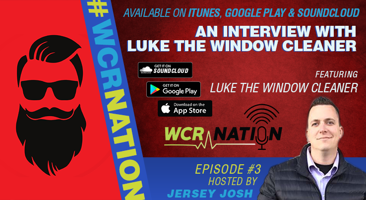 WCR Nation - Episode 3 - Luke The Window Cleaner Interview