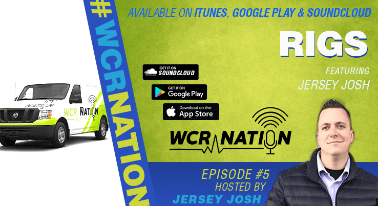 WCR Nation - Episode 5 - Rigs